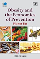 Obesity and the Economics of Prevention: Fit…
