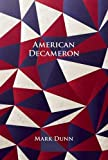 Dunn, Mark: American Decameron