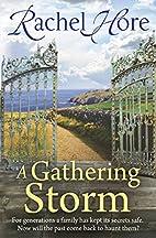 A Gathering Storm by Rachel Hore