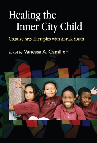 healing-the-inner-city-child-creative-arts-therapies-with-at-risk-youth