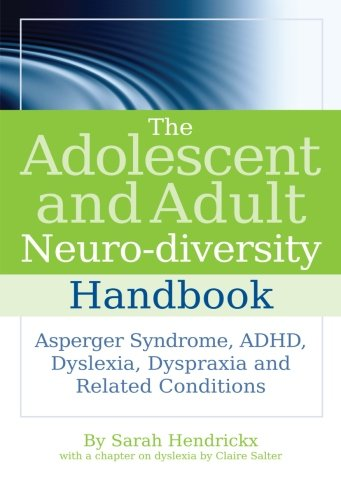 the-adolescent-and-adult-neuro-diversity-handbook-asperger-syndrome-adhd-dyslexia-dyspraxia-and-related-conditions