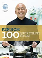 My Kitchen Table: 100 Quick Stir-fry Recipes…