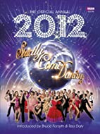 The Official Annual 2012: Strictly Come…