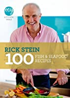 My Kitchen Table: 100 Fish and Seafood…