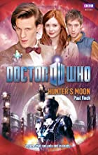 Doctor Who: Hunter's Moon by Paul Finch