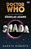 Roberts, Gareth: Shada (Doctor Who)