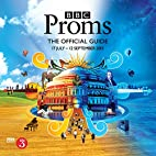 BBC Proms 2015: The Official Guide (BBC…