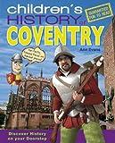 Evans, Ann: Children's History of Coventry