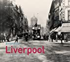 Liverpool Then and Now (Then & Now) by Mike…