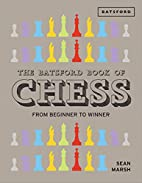 The Batsford Book of Chess: From Beginner to…