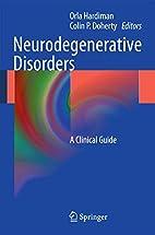 Neurodegenerative Disorders A Clinical Guide…