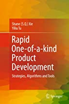Rapid One-of-a-kind Product Development:…