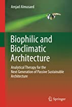 Biophilic and Bioclimatic Architecture:…