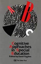 Cognitive Approaches In Special Education by…