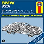 BMW 320i Owners Workshop Manual: 1975-1983:…