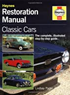 The Classic Car Restoration Guide: The…