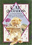 Helen Exley: Cat Quotations: A Collection of Lovable Cat Pictures and the Best Cat Quotes