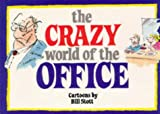 Stott, Bill: The Crazy World of the Office