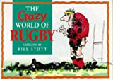 Scott, Bill: The Crazy World of Rugby