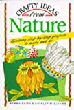 Daitz, Myrna: Crafty Ideas from Nature