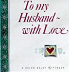 To My Husband With Love (Mini Square Books)…