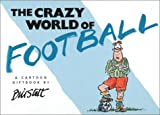 Stott, Bill: The Crazy World of Football (Crazy World Series)