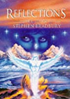 Reflections by Stephen Bradbury