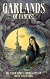 Garland, Roger: Garlands of Fantasy: The Art of Linda and Roger Garland