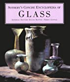 Sotheby's Concise Encyclopedia of Glass by…