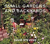 Stevens, David: Small Gardens and Backyards