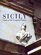 Sicily : land of the leopard princes by…