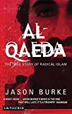 Burke, Jason: Al-Qaeda: Casting a Shadow of Terror