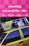 Akass, Kim: Reading Sex and the City