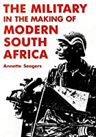The military in the making of modern South…