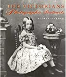 Linkman, Audrey: The Victorians : A Photographic Portrait