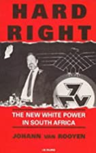 Hard Right: The New White Power in South…