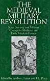 Ayton, Andrew: The Medieval Military Revolution: State, Society and Miltary Change in Medieval and Early Modern Europe