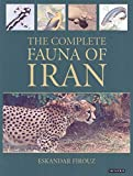 Firouz, Eskander: The Complete Fauna of Iran