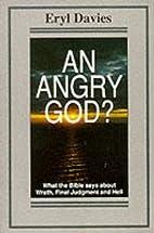 An Angry God? by Eryl Davies