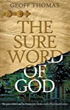 Thomas, Geoffrey: The Sure Word of God