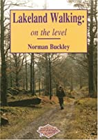 Lakeland Walking on the Level by Norman…