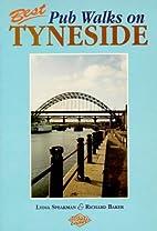 Best Pub Walks on Tyneside by Lydia Speakman