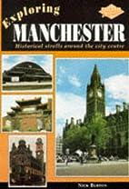 Exploring Manchester by Nick Burton