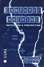 Computer Hacking: Detection and Protection…