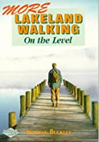 More Lakeland Walking on the Level by Norman…