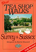 Tea Shop Walks in Surrey and Sussex by…