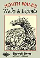 North Wales Walks and Legends by Showell…