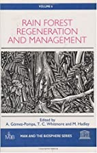 Rain forest regeneration and management by…