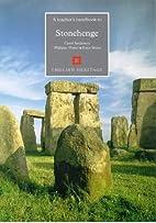 Stonehenge (Handbooks for Teachers) by Carol…