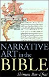 Shimon Bar-Efrat: Narrative Art in the Bible (Bible & Literature)